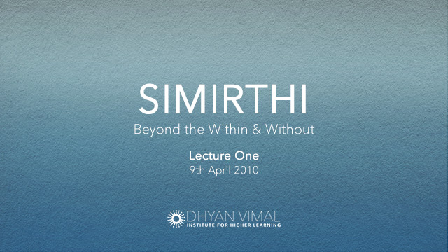 Simirthi, Beyond the Within & Without - The First Briefing preview